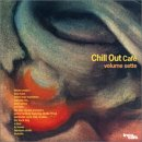 Chill Out Cafe 7の紹介と感想(超おススメアルバム)ChillOutCafe7 1