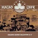 MacaoCafe-BalearicLoungeCollectionVol3