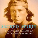 Sacred Spirit / Chants and dances of the native Americansの紹介と感想(超超おススメアルバム)SacredSpirit1 1