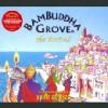 Bambuddha Grove The Arrival (vol 3)の紹介と感想(おススメアルバム)BambuddhaGrove TheArrival 1 100x100