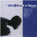 Break n Bossa Chapter 3の紹介と感想BreaknBossa3 1