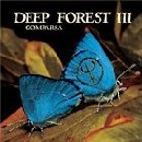 Deep Forest / Comparsaの紹介と感想(おススメアルバム)DeepForest Comparsa 1