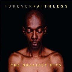 ForeverFaithless