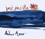 Jose Padilla / Adios Ayer (CD1 Maxi)の紹介と感想JosePadilla AdiosAyer1 1 150x130