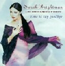 Sarah Brightman / Time To Say Goodbyeの紹介と感想(おススメアルバム)SarahBrightman TimeToSayGoobye 1