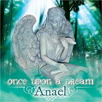 Once Upon a Dream Anael