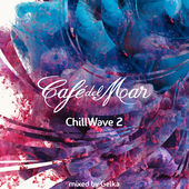 Cafe del Mar Chillwave 2の紹介と感想(おススメアルバム)CafeDelMarChillwave2