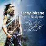 Lenny Ibizarre(レニー・イビザール):バレアリック・チルアウトの大物DJ・プロデューサーLennyIbizarre 150x150